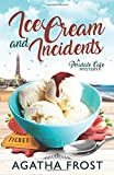 Ice Cream and Incidents (Peridale Cafe Cozy Mystery) by  Agatha Frost in stock, buy online here