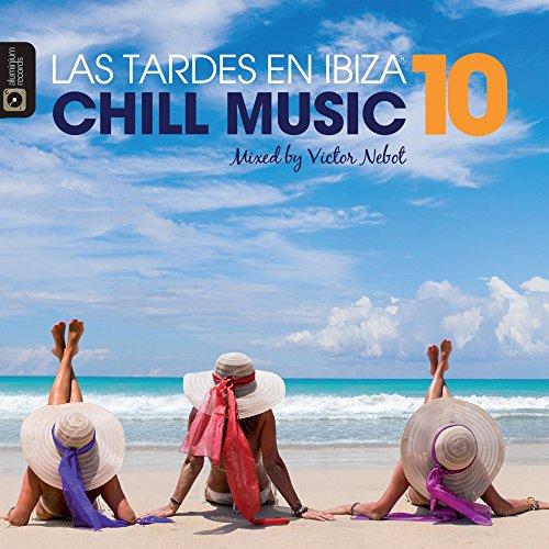 Las Tardes en Ibiza Chill Musi...
