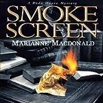 Smoke Screen: Dido Hoare, Book 3 | Marianne MacDonald