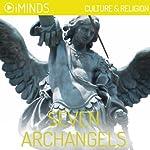 Seven Archangels: Culture & Religion  