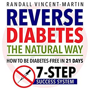 Reverse Diabetes: The Natural Way Audiobook