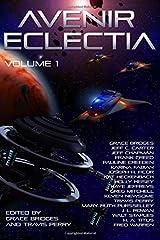 Avenir Eclectia, Vol. 1 (Volume 1) Paperback