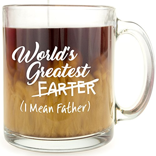 World's Greatest Farter (I Mean Father) - Glass Coffee Mug Makes a Great Gift for Dad - Worlds Greatest Tag