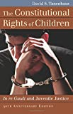 #3: The Constitutional Rights of Children: In re Gault and Juvenile Justice (Landmark Law Cases & American Society)