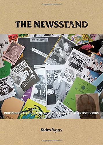 The Newsstand: Independently Published Zines, Magazines & Artist Books