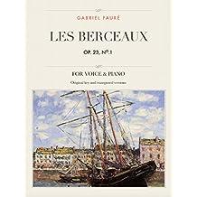 Les Berceaux, Op. 23, No.1: For Medium, High and Low Voices