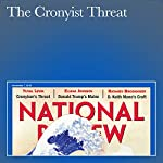 The Cronyist Threat | Yuval Levin