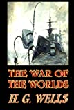 The War of the Worlds, H. G. Wells, 1497424739