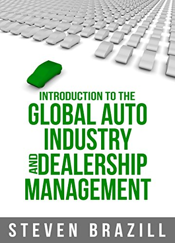 (Introduction to the Global Auto Industry and Dealership Management)