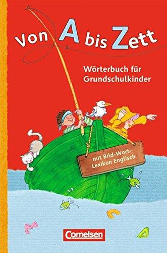 Von A bis Zett - Allgemeine Ausgabe: Wörterbuch mit Bild-Wort-Lexikon Englisch: Kartoniert