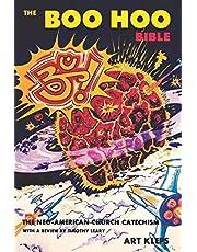 Boo Hoo Bible: The Neo-American Church Catechism and Handbook
