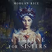A Throne for Sisters: Book One | Morgan Rice