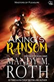 reagan hawk masters - A King's Ransom (Masters of Pleasure Book 1)