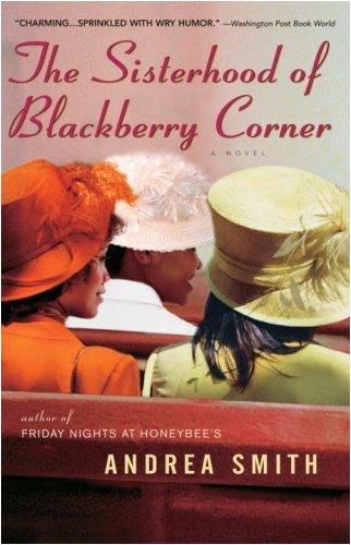 The Sisterhood of Blackberry Corner: A Novel (Church Corner)