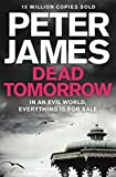 Front cover for the book Dead Tomorrow by Peter James