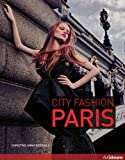 City Fashion Paris, Christine Anna Bierhals, 3833161558