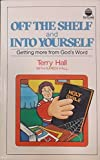 Off the shelf and into yourself: Getting more from God's Word (SonPower youth publication)