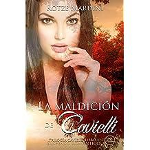 La Maldición de Cavielli: Thriller romántico (Trilogía Cavielli nº 1) (Spanish Edition)