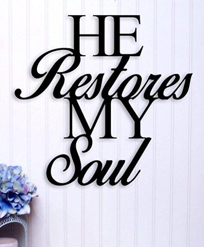 (He Restores My Soul - Metal Bible Verse Sign/Art)