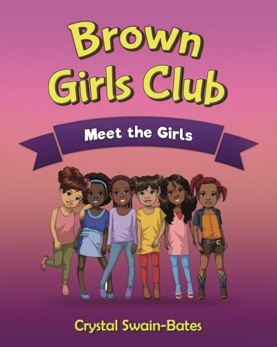 Search : Brown Girls Club: Meet the Girls