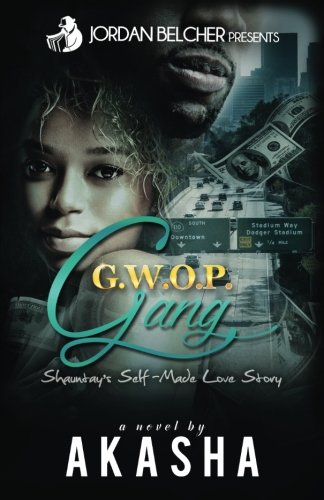 Book Cover: Gwop Gang: Shauntay's Self-Made Love Story