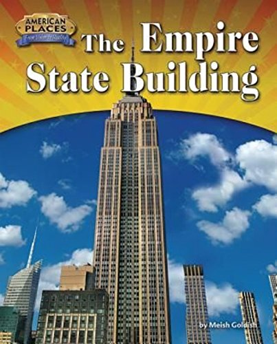 The Empire State Building (American Places: from Vision to Reality) pdf