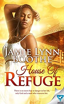 House Of Refuge by [Boothe, Jamie Lynn]