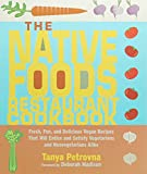 The Native Foods Restaurant Cookbook%3A