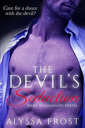 The Devil's Seduction: Dark Billionaire Series - Kindle