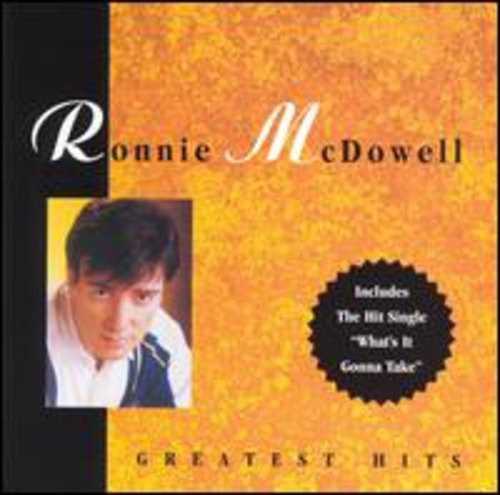 Ronnie McDowell - Greatest Hits [Epic] by McDowell, Ronnie