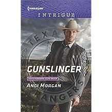 Gunslinger (Texas Rangers: Elite Troop Book 3)