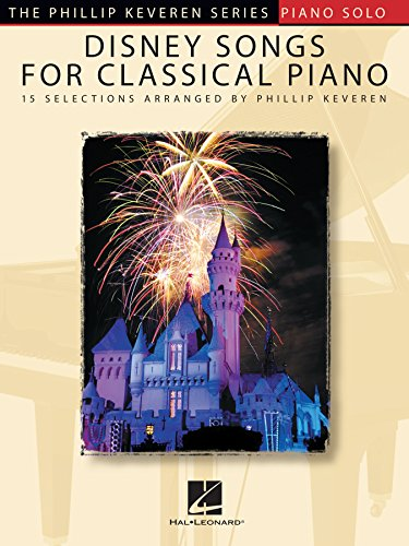 Disney Songs for Classical Piano: The Phillip Keveren Series