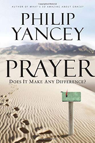 Prayer: Does It Make Any Difference? (Prayer For Favor With God And Man)