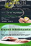 Programming #44:Python Programming Professional Made Easy & Excel Shortcuts (Python Programming, Python Language, Python for beginners, Excel Shortcuts, Programming Languages, Excel, C Programming)