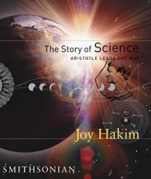 The Story of Science, Book One: Aristotle Leads the Way 1588341607 Book Cover