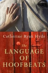 The Language of Hoofbeats Kindle Edition