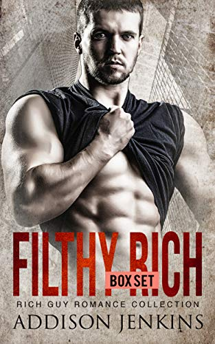 Filthy Rich Box Set: Rich Guy Romance Collection