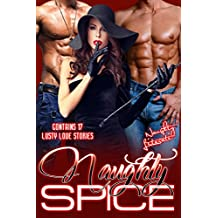 Naughty Spice: Naughty is  the New Nice!