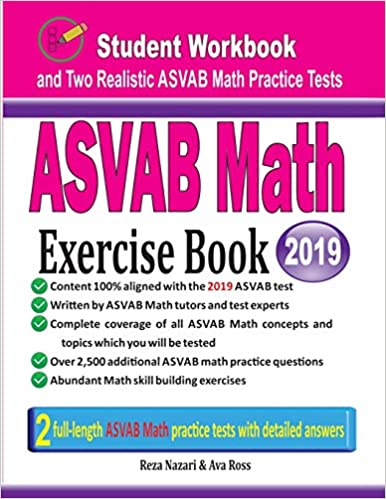 ASVAB Math Exercise Book: Student Workbook and Two Realistic