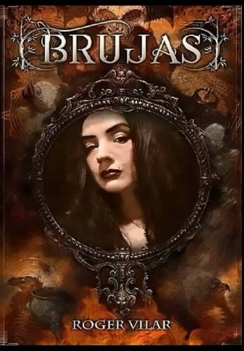 Brujas: Editorial Alvi Books (Spanish Edition) [Roger Vilar] (Tapa Blanda)