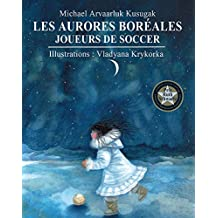 Aurores boréales, Les: Album jeunesse (French Edition)