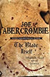 The Blade Itself: Book One Of The First Law (Gollancz S.F.): 1