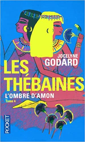 Télécharger en ligne LES THEBAINES T4 OMBRE D'AMON epub, pdf