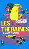 Les Thébaines - Intégrale, tome 4 : L'ombre d'Amon par Godard