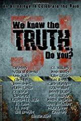 We Know the Truth, Do You? Paperback