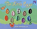 Ten Little Eggs, Jean Marzollo, 0060530529