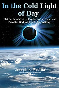 In the Cold Light of Day: Flat Earth in Modern Physics and a Numerical Proof