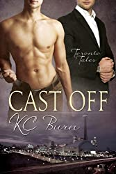 Cast Off (Toronto Tales Book 3)