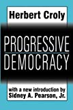 img - for Progressive Democracy (Classics in Social Science) book / textbook / text book