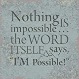 US Gifts I'm Possible - 4'' X 4'' Tabletop Plaque